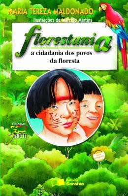 FLORESTANIA - CIDADANIA DOS POVOS DA FLORESTA, A