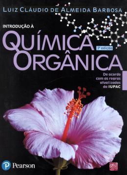 INTRODUCAO A QUIMICA ORGANICA - 2ª EDICAO