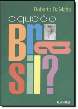 QUE E O BRASIL , O