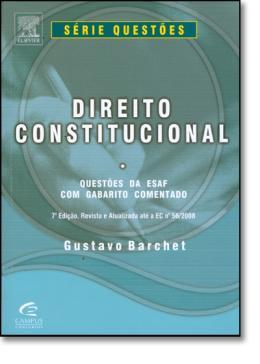DIREITO CONSTITUCIONAL - QUESTOES DA ESAF - 7ª EDICAO