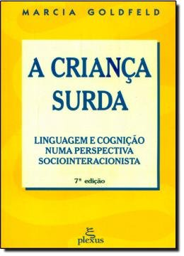 CRIANCA SURDA, A
