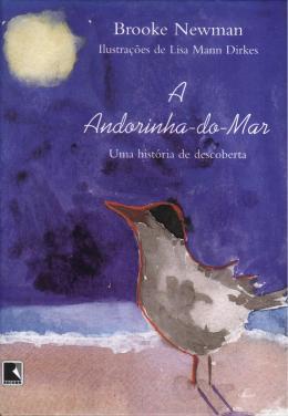 ANDORINHA DO MAR, A - UMA HISTORIA DE DESCOBERTA