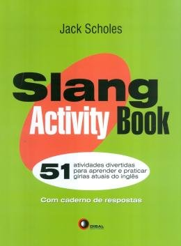 SLANG PACK (SLANG + MODERN SLANG + SLANG ACTIVITY BOOK )
