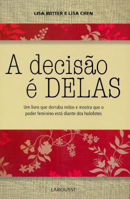 DECISAO E DELAS, A