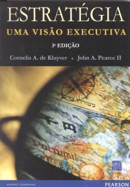 ESTRATEGIA - UMA VISAO EXECUTIVA - 3ª ED