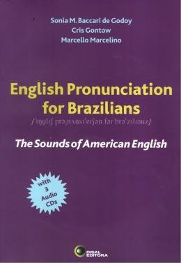 ENGLISH PRONUNCIATION FOR BRAZILIANS WITH AUDIO CD