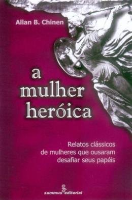MULHER HEROICA, A