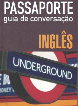 PASSAPORTE - GUIA DE CONVERSACAO - INGLES