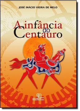 INFANCIA DO CENTAURO, A