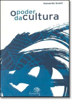 PODER DA CULTURA, O