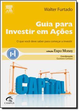 GUIA PARA INVESTIR EM ACOES - COL.EXPO MONEY