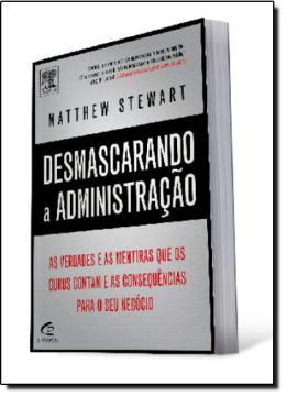 DESMASCARANDO A ADMINISTRACAO