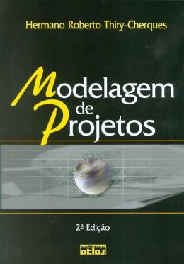 MODELAGEM DE PROJETOS - 2ª EDICAO