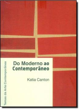 DO MODERNO AO CONTEMPORANEO