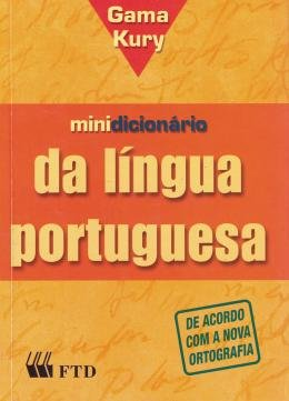 MINIDICIONARIO GAMA KURY DA LINGUA PORTUGUESA - 2ª ED