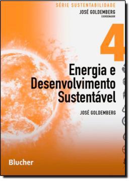ENERGIA E DESENVOLVIMENTO SUSTENTAVEL - VOL.  4