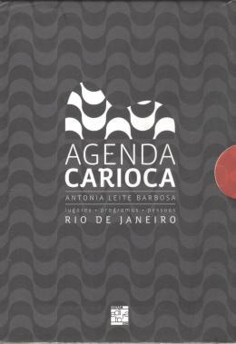 AGENDA CARIOCA 2011 - LUGARES - PROGRAMAS - PESSOAS