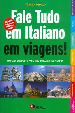 FALE TUDO EM ITALIANO EM VIAGENS! COM CD AUDIO