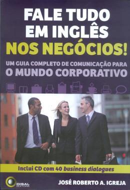 FALE TUDO EM INGLES NOS NEGOCIOS! - COM CD-AUDIO