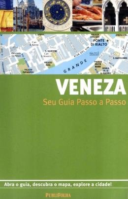 VENEZA - SEU GUIA PASSO A PASSO -3ªED