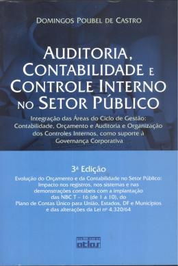 AUDITORIA, CONTABILIDADE E CONTROLE INTERNO NO SETOR PUBLICO