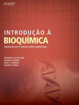 INTRODUCAO A BIOQUIMICA - TRADUCAO DA 9ª EDICAO NORTE-AMERICANA