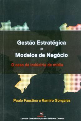 GESTAO ESTRATEGICA E MODELOS DE NEGOCIO