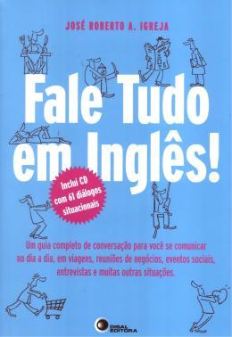 FALE TUDO EM INGLES! COM CD AUDIO