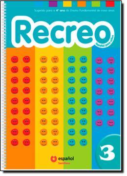 RECREO 3 - LIBRO DEL ALUMNO CON CD