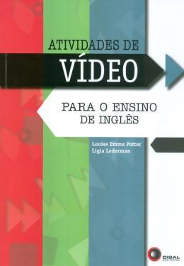ATIVIDADES DE VIDEO PARA O ENSINO DE INGLES