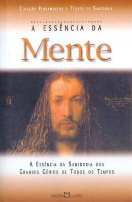 ESSENCIA DA MENTE, A