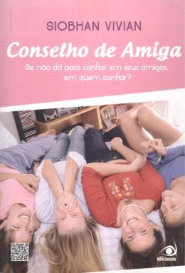 CONSELHO DE AMIGA - SE NAO DA PARA CONFIAR EM SEUS AMIGOS, EM QUEM CONFIAR?