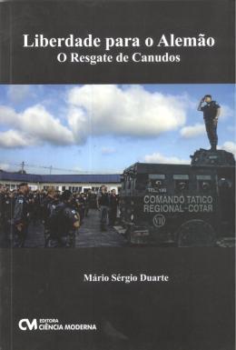 LIBERDADE PARA O ALEMAO - O RESGATE DE CANUDOS