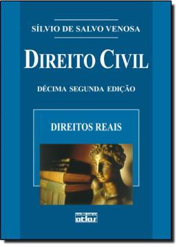 DIREITO CIVIL V - DIREITOS REAIS