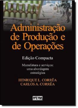 ADMINISTRACAO DE PRODUCAO E DE OPERACOES - EDICAO COMPACTA