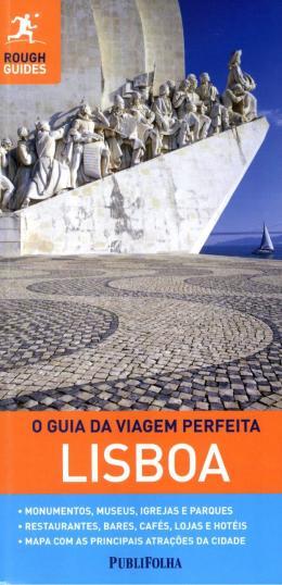 GUIA DA VIAGEM PERFEITA, O - LISBOA- 2ª ED