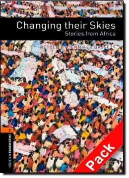 CHANGING THEIR SKIES - VOL. 2 - COL.OXFORD BOOKWORMS ELT