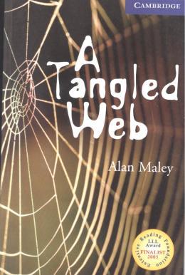 TANGLED WEB, A - LEVEL 5