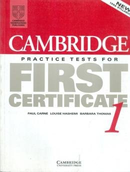 CAMBRIDGE PRACTICE TEST FOR FIRST CERTIFICATE 1 SB
