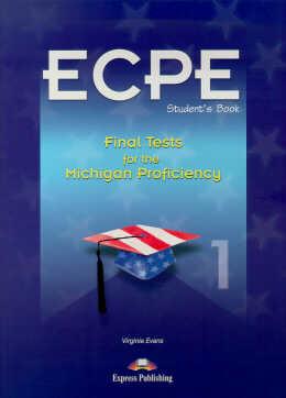 ECPE FINAL TESTS F/MICHIGAN PROFIC. SB 1