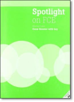 SPOTLIGHT ON FCE EXAM BOOSTER WB WITHOUT KEY WITH DVD AND AUDIO CD