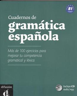 CUADERNOS DE GRAMATICA ESPANOLA B1 + CD/MP3