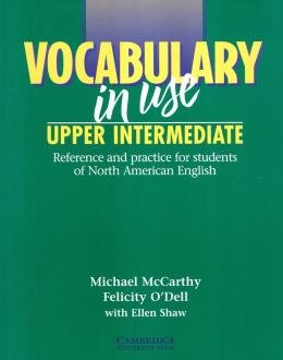 VOCABULARY IN USE UPPER-INTERMEDIATE - 1ST ED