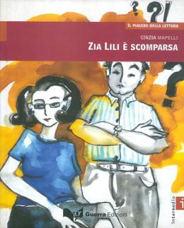 ZIA LILI E SCOMPARSA - IL PIACERE DELLA LETTURA