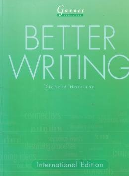 BETTER WRITING - TEACHER RESOURCES AND PHOTOCOPIABLES
