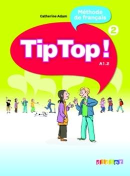 TIP TOP! 2 - LIVRE DE L´ELEVE