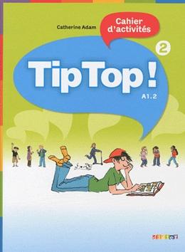 TIP TOP! 2 - CAHIER D´ACTIVITES