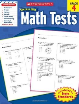 SCHOLASTIC SUCCESS WITH MATH TESTS - GRADE 4