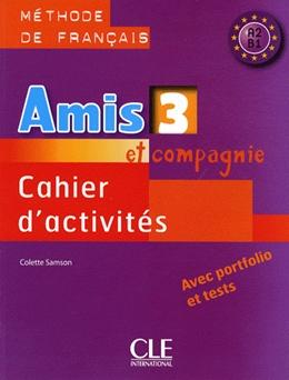 AMIS ET COMPAGNIE 3 - CAHIER D´ACTIVITES