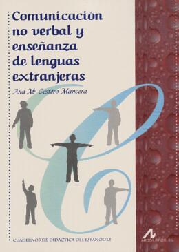 COMUNICACION NO VERBAL Y ENSENANZA DE LENGUAS EXTRANJERAS